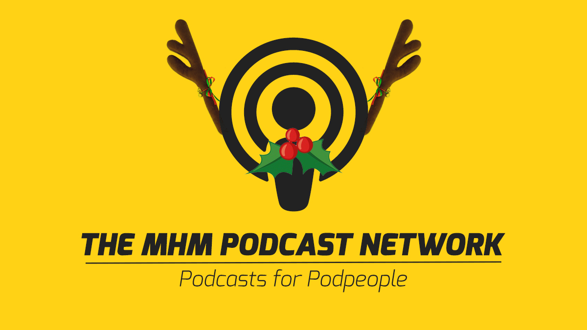 MHM Podcast Network | Podcasts for Podpeople
