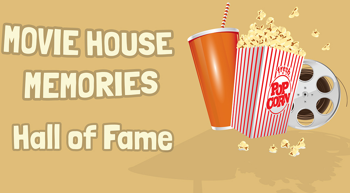 Movie House Memories Hall of Fame