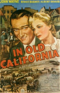 In Old California - Theatrical Poster - Courtesy of Olive Films