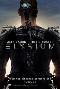 Elysium - Advance Theatrical Poster - Courtesy of Columbia Pictures