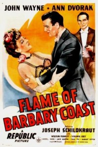 Flame of Barbary Coast - Theatrical Poster - Courtesy of Olive Films