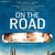 On The Road Arrives on Blu-ray