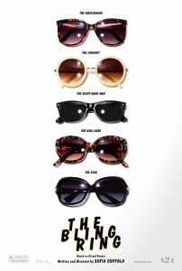 The Bling Ring - Theatrical Poster - Courtesy of Pathe Distribution and American Zoetrope