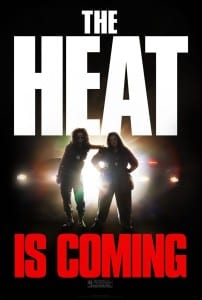 The Heat - Advance Theatrical Poster - Courtesy of 20th Century Fox