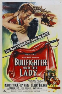 Bullfighter and the Lady - Theatrical Poster - Courtesy of Olive Films
