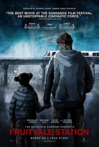 Fruitvale Station - Theatrical Poster - Courtesy of The Weinstein Company