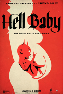 Hell Baby - Advance Theatrical Poster - Courtesy of Millenium Films