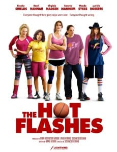 The Hot Flashes - Theatrical Poster - Courtesy of Vertical Entertainment