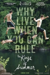 The Kings of Summer - Adcance Theatrical Poster - Courtesy of CBS Films