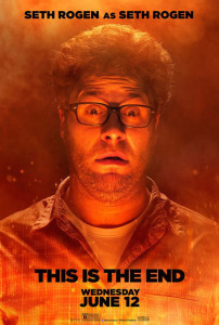 This Is The End - Seth Rogen Advance Theatrical Poster - Courtesy of Sony Pictures