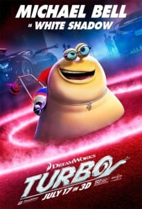 Turbo - Michael Bell Advance Theatrical Poster - Courtesy of Dreamworks