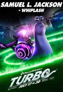 Turbo - Samuel L. Jackson Advance Theatrical Poster - Courtesy of Dreamworks