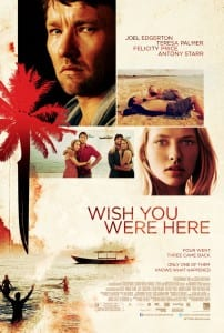 Wish You Were Here - Theatrical Poster - Courtesy of Entertainment One