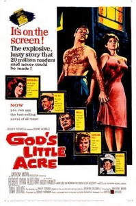 God's Little Acre - Theatrical Poster - Courtesy of Olive Films