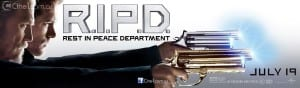 R.I.P.D. - Theatrical Banner - Courtesy of Universal Pictures and Cine1