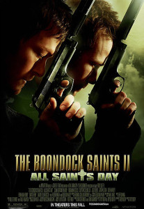 The Boondock Saints II All Saints Day - Theatrical Poster - Courtesy of Sony Pictures