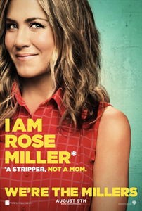 We're The Millers - Jennifer Aniston Advance Theatrical Poster - Courtesy of Warner Bros. Pictures