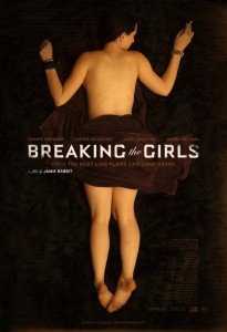 Breaking The Girls - Advance Theatrical Poster - Courtesy of IFC Films
