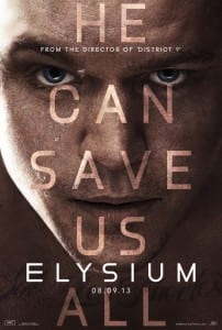 Elysium - Advance Theatrical Poster Style C - Courtesy of Sony Pictures