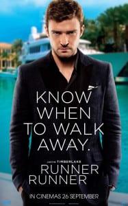 Runner Runner - Justin Timberlake Advance International Poster - Courtesy of 20th Century Fox
