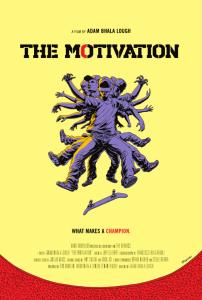 The Motivation - Theatrical Poster - Courtesy of GoDigital Media Group