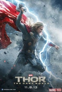 Thor: The Dark World - Thor Advance Characater Poster - Courtesy of Marvel Studios and Walt Disney Pictures