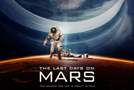 Two Trailers For The Last Days On Mars
