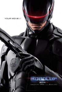 Robocop (2014) - Advance Theatrical Poster - Courtesy of Columbia Pictures
