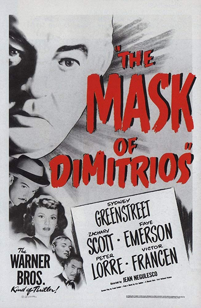 The Mask of Dimitrios (1944)